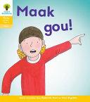 Books - Oxford Storieboom Klanke Graad 1 Leesboek 17: Maak gou! (Fiksie) | ISBN 9780190420413
