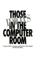 Those Idiots in the Computer Room Book