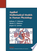 Applied Mathematical Models In Human Physiology Book PDF