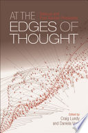 At the Edges of Thought