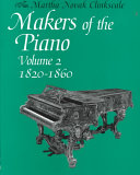 Makers of the Piano  1820 1860