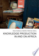 Knowledge Production in and on Africa