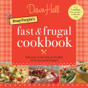 The Busy People s Fast and Frugal Cookbook