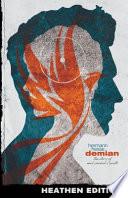 Demian (Heathen Edition)
