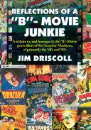 REFLECTIONS OF A ''B''- MOVIE JUNKIE Pdf/ePub eBook
