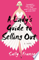 A Lady's Guide to Selling Out image