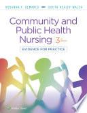 """Community & Public Health Nursing: Evidence for Practice"" by Rosanna DeMarco, Judith Healey-Walsh"