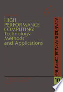 High Performance Computing: Technology, Methods and Applications