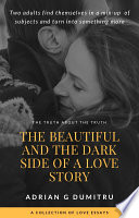 The beautiful and the dark side of a love story
