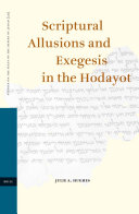 Scriptural Allusions and Exegesis in the Hodayot
