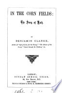 In the corn fields  the story of Ruth Book