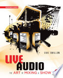 Live Audio The Art Of Mixing A Show