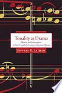 Tonality as Drama