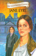 Jane Eyre   Om Illustrated Classics