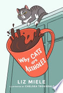 Why Cats are Assholes