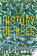 """The History of Bees: A Novel"" by Maja Lunde"