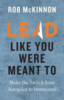 Lead Like You Were Meant To