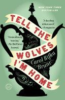 Tell the Wolves I'm Home [Pdf/ePub] eBook