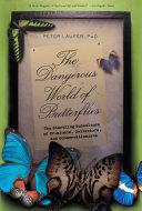 Dangerous World of Butterflies