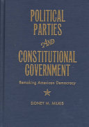 Political Parties and Constitutional Government Book