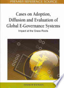 Cases on Adoption  Diffusion  and Evaluation of Global E governance Systems Book