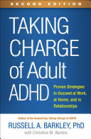 Taking Charge of Adult ADHD  Second Edition Book
