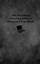 The Personal Internet Address and Password Log Book