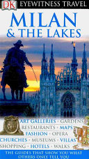 Eyewitness Travel Guide - Milan and the Lakes