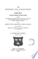 The History And Antiquities Of Selby In The County Of York