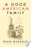 link to A good American family : the Red Scare and my father in the TCC library catalog