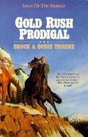 Gold Rush Prodigal