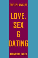 The 12 Laws of Love, Sex and Dating