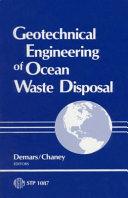 Geotechnical Engineering of Ocean Waste Disposal