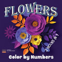 Flowers   Color by Numbers 2 Books in 1