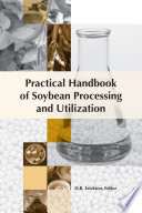 """Practical Handbook of Soybean Processing and Utilization"" by D. R. Erickson"