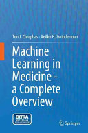 Machine Learning in Medicine   a Complete Overview