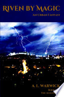 Riven by Magic  An Urban Fantasy Book
