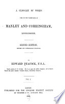 A Glossary of Words Used in the Wapentakes of Manley and Corringham  Lincolnshire