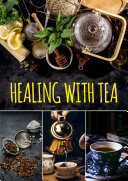 Healing with Tea