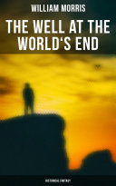 The Well at the World s End  Historical Fantasy