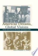 American Dreams  Global Visions Book