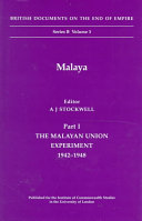 Malaya  The Malayan Union experiment  1942 1948