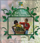 A Kid  s Guide to How Herbs Grow