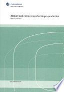 Manure and Energy Crops for Biogas Production