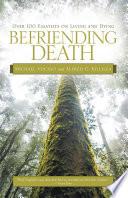 Befriending Death