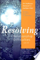 Resolving relationship difficulties with CBT
