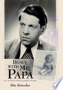 Dance with Me, Papa: Life with(out) My Celebrity Father