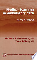 Medical Teaching in Ambulatory Care  Second Edition Book