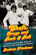 Chefs Drugs And Rock Roll