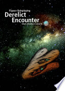 FSpace Roleplaying Derelict Encounter